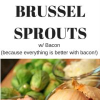Roasted Garlic Brussel Sprouts with Bacon