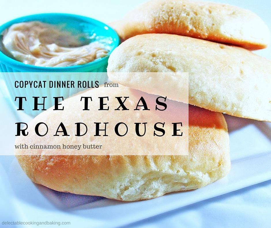 لفات عشاء تكساس رودهاوس وزبدة عسل القرفة وصفة التقليد في لذيذ ، www.delectablecookingandbaking.com