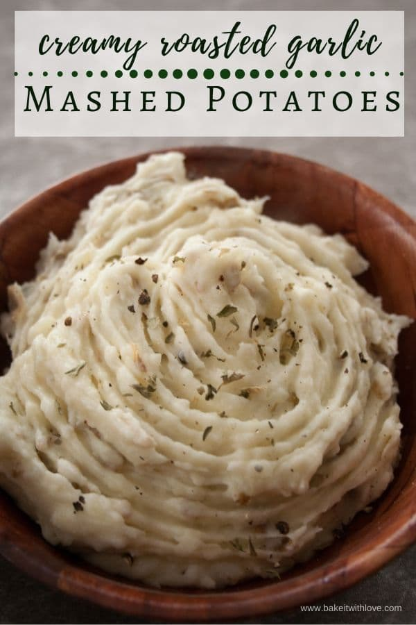 Creamy Roasted Garlic Mashed Potatoes are a crowd favorite at holiday meals