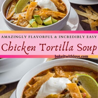vertical pin with two images of the chicken tortilla soup in white bowls with text divider.