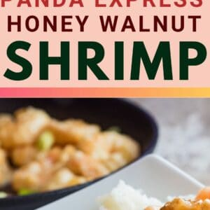 pin image with two photos of the panda express honey walnut shrimp served in the skillet and in a white bowl