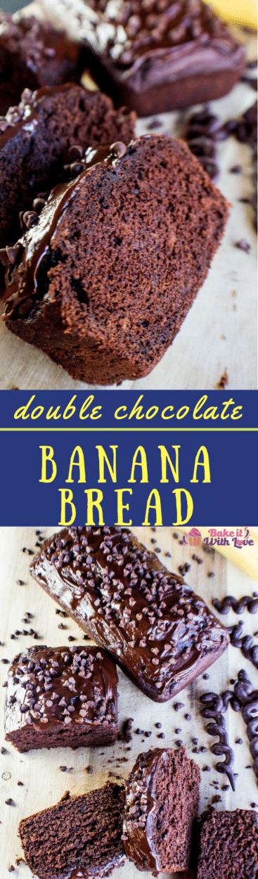 Best Ever Double Chocolate Banana Bread Recipe, easily upgraded to make triple chocolate banana bread!