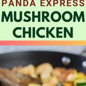 pin image showing panda express mushroom chicken in skillet and served in wooden bowl
