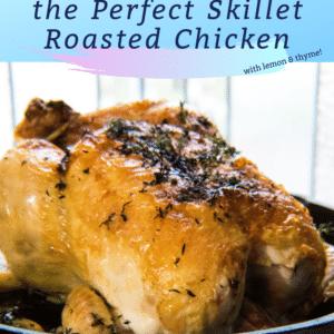 Cast Iron Skillet Roasted Lemon Herb Chicken