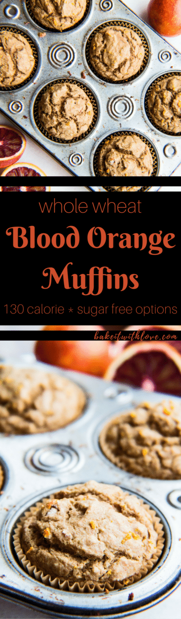 Easy, one-bowl method whole wheat blood orange muffins (refined sugar free) with sugar free options using stevia and honey!