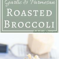 Hög nål med 2 bilder av rostad broccoli med vitlök och parmesanost.
