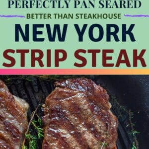 The perfect restaurant quality steak is easy to make at home with this pan seared New York Strip steak method!