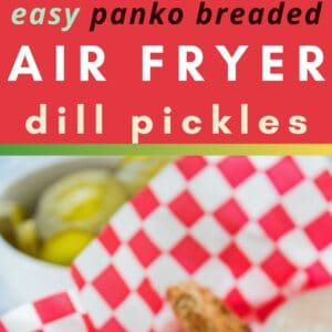 These quick and easy air fryer pickles are a fantastic snack or appetizer with a crispy coating over tender dill pickle chips!