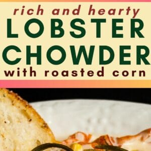 pin image with top photo being an angled overhead view of lobster chowder served in a white rimmed bowl on black background garnished with fresh cooked lobster claw fried chives roasted corn and toasted bread
