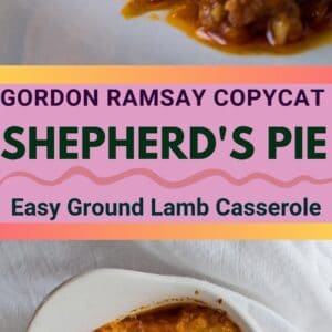 pin image with two images of Gordon Ramsay Shepherds Pie, one in the dish and one served on a white plate