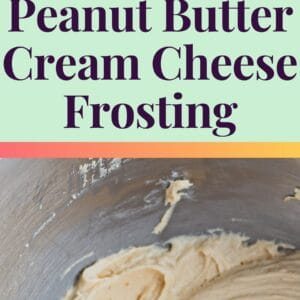 pin image with two photos of peanut butter cream cheese frosting