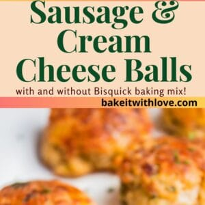 pin with two images of the sausage cream cheese balls on white plate.