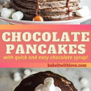 pin with two images of the stacked chocolate pancakes with chocolate syrup and marshmallows.