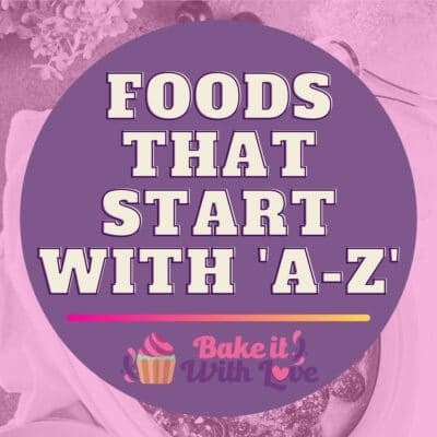 Foods That Start With A-Z