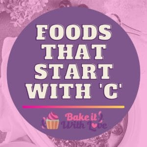 graphic with foods that start with C text overlay.