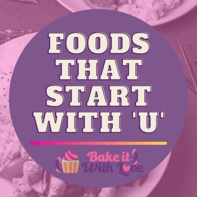 Lebensmittel, die mit U beginnen