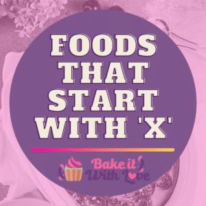 Fødevarer, der starter med X