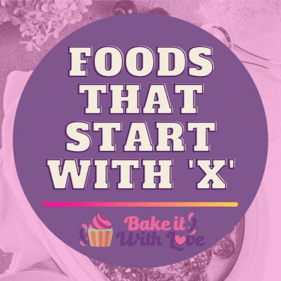 Lebensmittel, die mit X beginnen