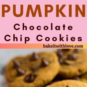 long pin with 2 images of the pumpkin chocolate chip cookies on light background.
