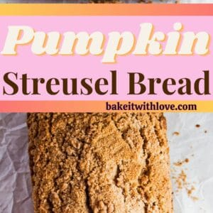 pin with two images of the pumpkin streusel bread.