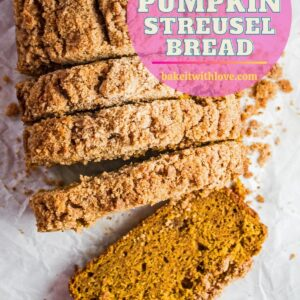 pin with tall overhead of the sliced pumpkin streusel bread loaf and slices.