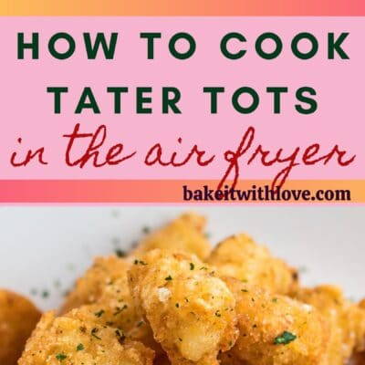 pin with two images of the air fryer tater tots and text divider.