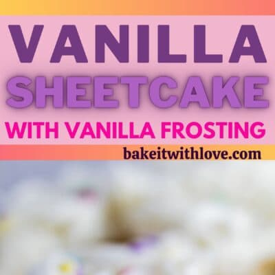 tall pin with two images of the frosted vanilla tray bake sheet cake with frosting.