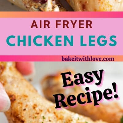 tall pin with 2 images of Air Fryer Chicken Legs and text divider.
