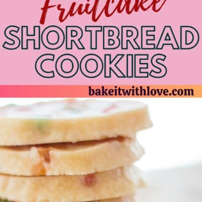 tall pin with two images of the fruitcake shortbread cookies and text divider.
