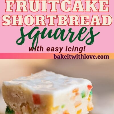 tall pin with two images of the fruitcake shortbread squares with text divider.