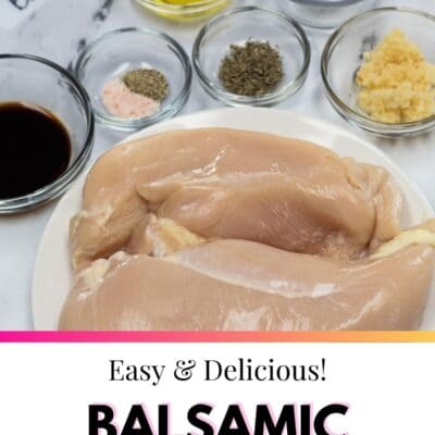 Balsamic Chicken Marinade ingredients pin image with text overlay.