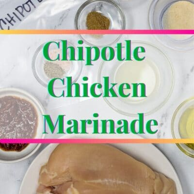 pin with Chipotle Chicken Marinade ingredients and text overlay.