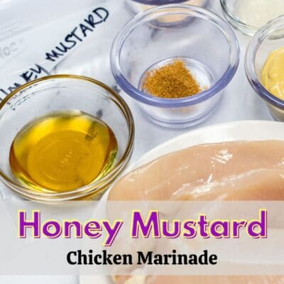 Honey Mustard Chicken Marinade pin with ingredients and text overlay.