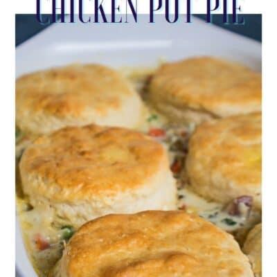 Biscuit chicken pot pie casserole pin with text header.