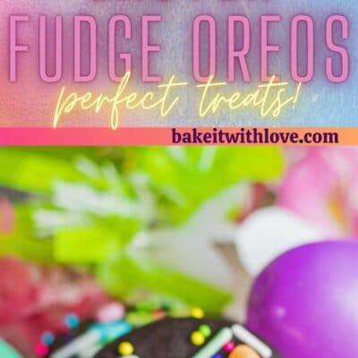 Tall pin with 2 images of the easter fudge covered oreos.