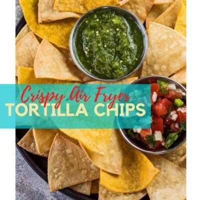 Air fryer tortilla chips pin med tekstoverlay.