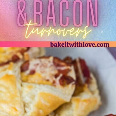 Tall pin with 2 images of the baked cheese and bacon turnovers on serving tray.