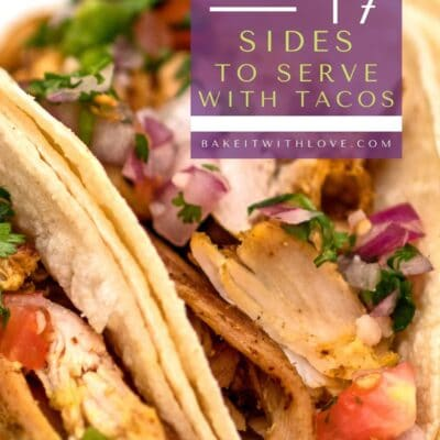 The most amazing collection of sides to serve with tacos!