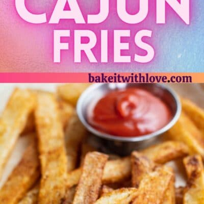 Tall pin with 2 images of the Cajun fries with text divider.