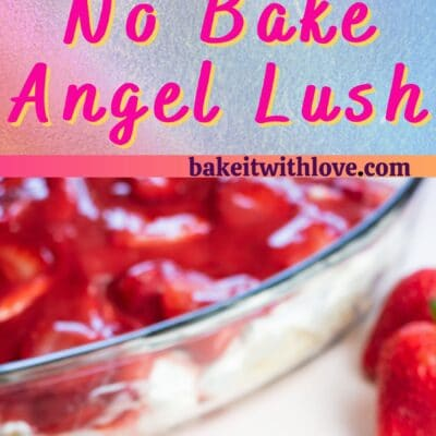 Pin for strawberry angel food lush no bake dessert with text divider.