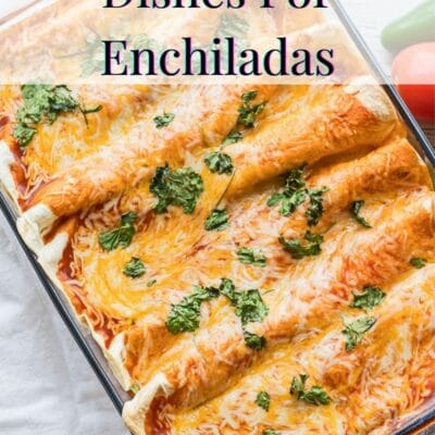 What to serve with enchiladas pin with text header.