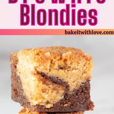 Brownie blondies pin with 2 images and text divider.